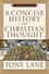 Přejít na záznam  A concise history of Christian thought