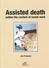Přejít na záznam  Assisted death within the context of social work