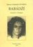 Přejít na záznam  Babádží : poselství z Himálaje